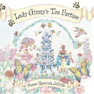 Lady Ginny's Tea Parties & Mechanimals: 2007 Animal Books By Orca